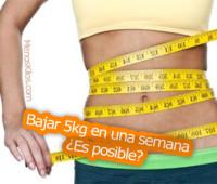 Bajar 5 kilos en una semana ¿Es posible?