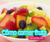 Cómo comer frutas correctamente