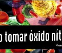 ¿Cómo tomar óxido nítrico?